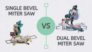 Single Vs Dual Bevel Miter Saw